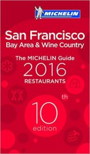 New Michelin Guide San Francisco 2016